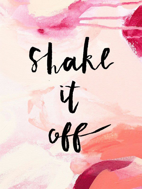 Inspirational-Quote-of-the-Day-Shake-It-Off