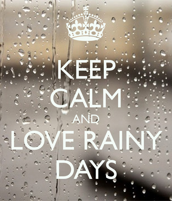 keep-calm-and-love-rainy-da