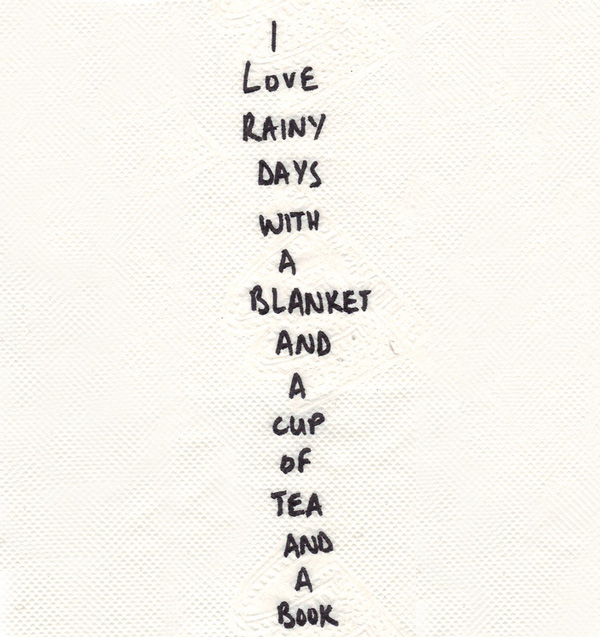 Rainy-Day-Quote-I-love-rainy-day-with-a-blanket-and-a-cup-of-tea-and-a-book